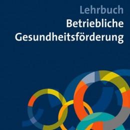 Gudrun Faller (Hrsg.): Lehrbuch Betriebliche Gesundheitsförderung