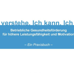 Katrin Hundhausen: Ich verstehe. Ich kann. Ich will. – BGF-Praxisbuch