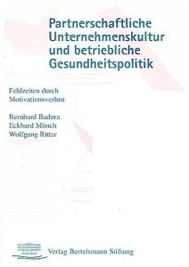 Badura, Münch, Ritter: Partnerschaftliche Unternehmenskultur