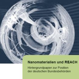 REACH-Verordnung: Nanomaterialien wirksam regeln