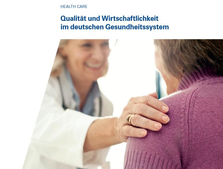 KPMG: Gesundheitssystem muss Qualität belohnen