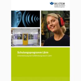 Schulungsprogramm Lärm der BG ETEM