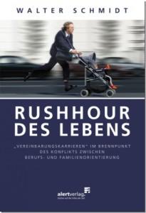 Walter Schmidt: Rushhour des Lebens
