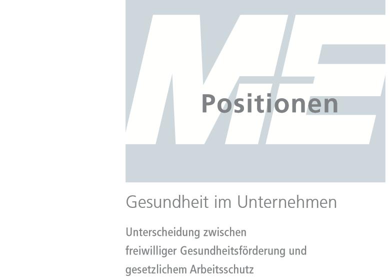 """Positionspapier """"Gesundheit im Unternehmen"""" des AGV Gesamtmetall"""