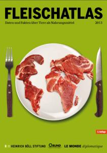 Fleischatlas über die globalen Auswirkungen des Fleischkonsums