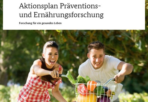 "Aktionsplan ""Präventions- und Ernährungsforschung"" des BMBF"