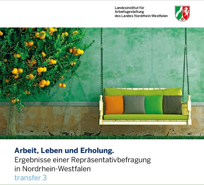 Erholung in der Lebens- und Arbeitswelt - Repräsentativbefragung in NRW