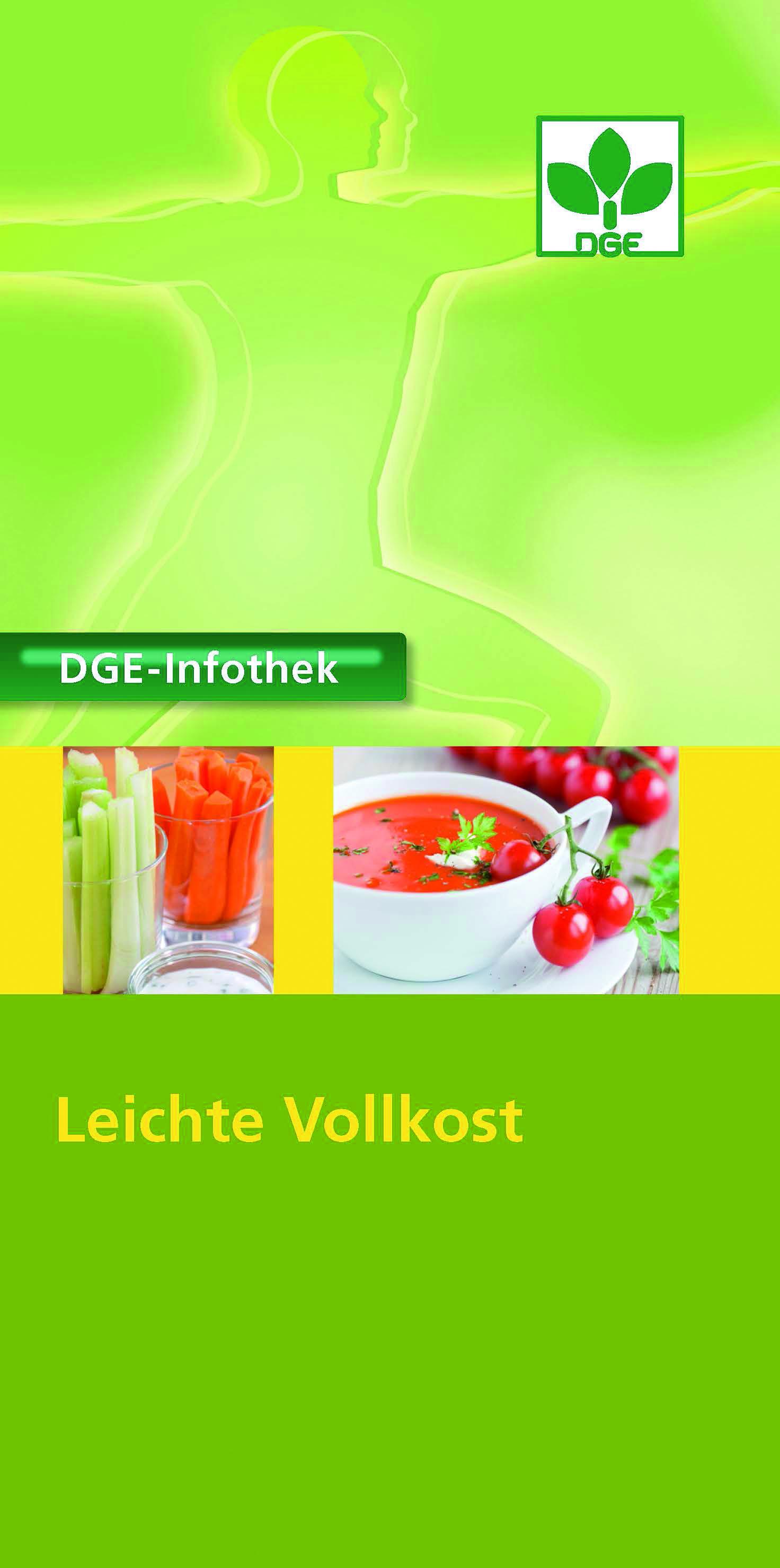 """Aktuelle DGE-Infothek """"Leichte Vollkost"""" erschienen"""