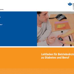 DDG: Leitfaden für Betriebsärzte und Arbeitgeber – Sicher umgehen mit Diabetes im Job