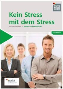 """""""Kein Stress mit dem Stress"""" – Handlungshilfen für Betriebs- und Personalräte"""