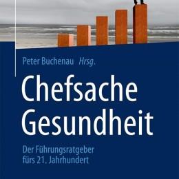 Peter Buchenau (Hrsg.) Chefsache Gesundheit